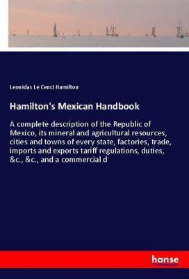 Hamilton's Mexican Handbook, Leonidas Le Cenci Hamilton