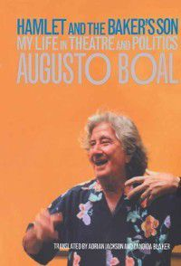 Hamlet and the Baker's Son, Augusto Boal
