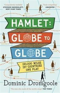 Hamlet: Globe to Globe, Dominic Dromgoole