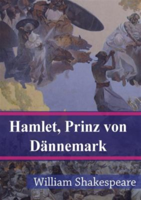 Hamlet Prinz von Dännemark, William Shakespeare