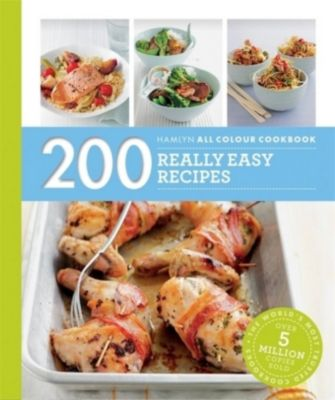 Hamlyn All Colour Cookery: 200 Really Easy Recipes, Louise Pickford