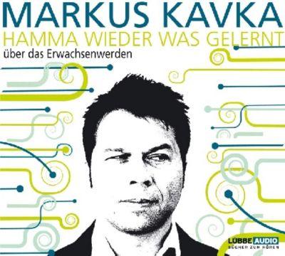 Hamma wieder was gelernt, 2 Audio-CDs, Markus Kavka