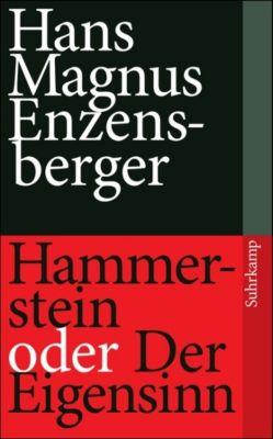 Hammerstein oder Der Eigensinn, Hans Magnus Enzensberger