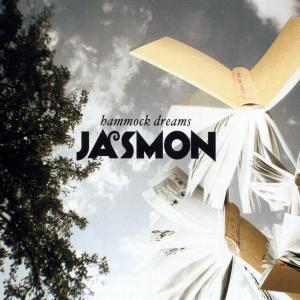 Hammock Dreams, Jasmon