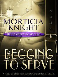 Hampton Road Club: Begging to Serve, Morticia Knight