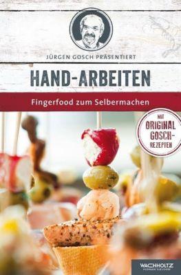 Hand-Arbeiten - Jürgen Gosch |