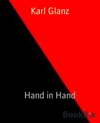 Hand in Hand, Karl Glanz