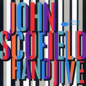 Hand Jive, John Scofield