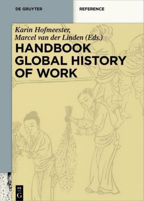 Handbook Global History of Work