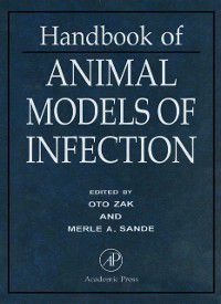 Handbook of Animal Models of Infection, Merle A. Sande