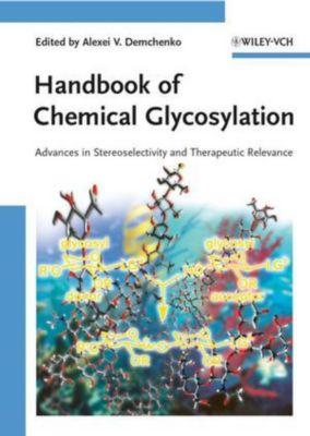 Handbook of Chemical Glycosylation