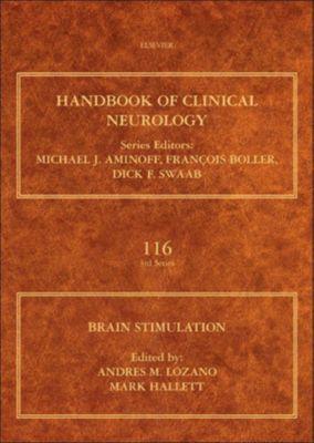Handbook of Clinical Neurology: Brain Stimulation, Andres M. Lozano, Mark Hallett