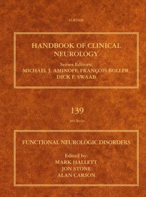 Handbook of Clinical Neurology: Functional Neurologic Disorders