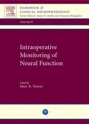 Handbook of Clinical Neurophysiology: Intraoperative Monitoring of Neural Function E-Book