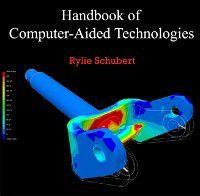 Handbook of Computer-Aided Technologies, Rylie Schubert