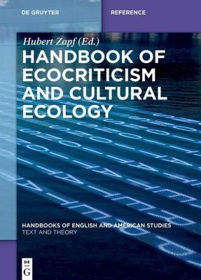 Handbook of Ecocriticism and Cultural Ecology