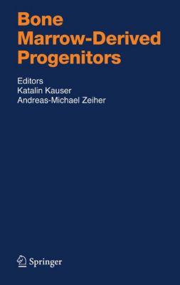 Handbook of Experimental Pharmacology: Bone Marrow-Derived Progenitors