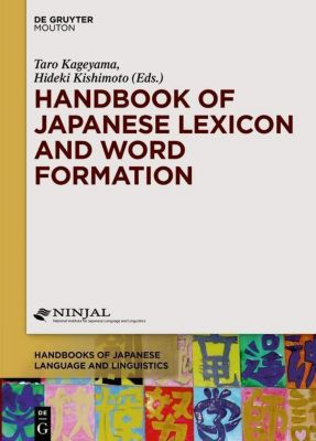 Handbook of Japanese Lexicon and Word Formation