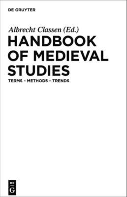Handbook of Medieval Studies, Albrecht Classen