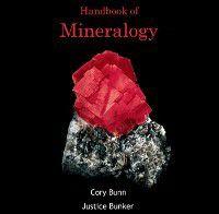 Handbook of Mineralogy, Cory Bunker, Justice Bunn