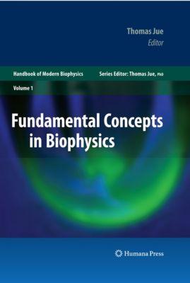 Handbook of Modern Biophysics: Fundamental Concepts in Biophysics