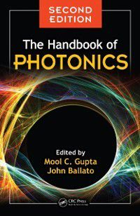 Handbook of Photonics, Second Edition
