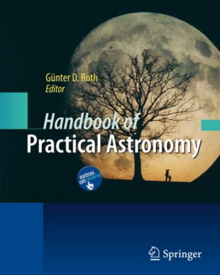 Handbook of Practical Astronomy