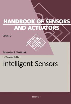 Handbook of Sensors and Actuators: Intelligent Sensors