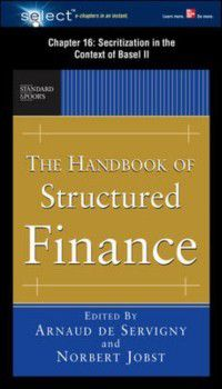 Handbook of Structured Finance, Chapter 16, Norbert Jobst, Arnaud De Servigny