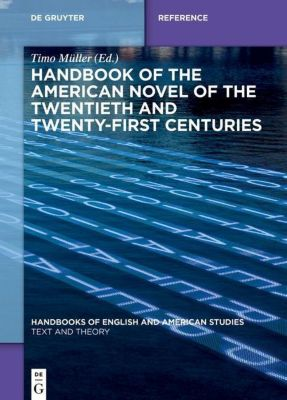 Handbook of the American Novel of the Twentieth and Twenty-First Centuries