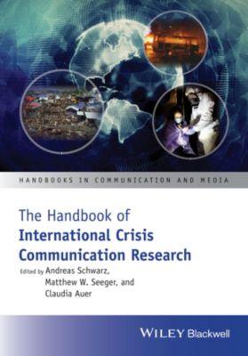 Handbooks in Communication and Media: The Handbook of International Crisis Communication Research