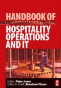 Handbooks of Hospitality Management: Handbook of Hospitality Operations and IT