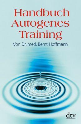 Handbuch Autogenes Training, Bernt Hoffmann