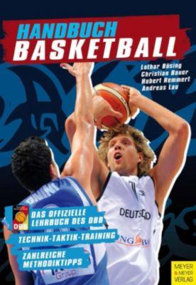 Handbuch Basketball, Christian Bauer, Hubert Remmert, Andreas Lau, Lothar Bösing