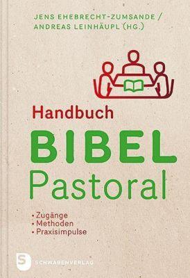 Handbuch Bibel-Pastoral, Jens Ehebrecht-Zumsande