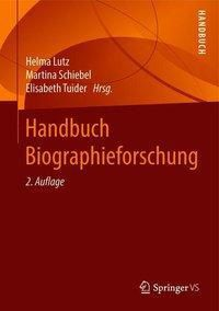 Handbuch Biographieforschung