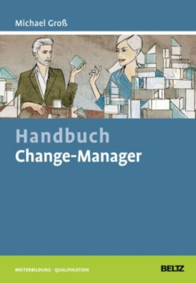 Handbuch Change-Manager - Michael Groß |