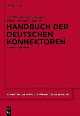Handbuch der deutschen Konnektoren 2, 2 Teile, Eva Breindl, Anna Volodina, Ulrich Hermann Waßner