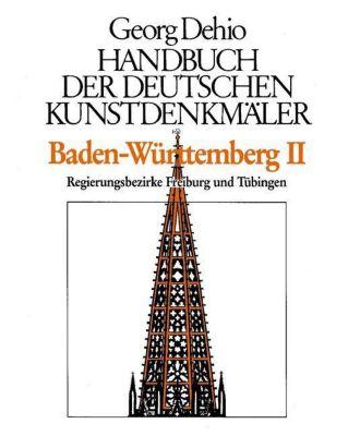 Handbuch der Deutschen Kunstdenkmäler: Baden-Württemberg, Georg Dehio