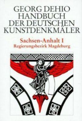Handbuch der Deutschen Kunstdenkmäler: Sachsen-Anhalt, Georg Dehio
