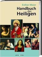 Handbuch der Heiligen, Esther Meier