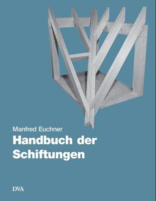 Handbuch der Schiftungen, Manfred Euchner