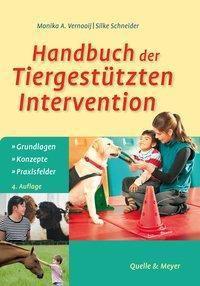 Handbuch der Tiergestützten Intervention, Monika A. Vernooij, Silke Schneider