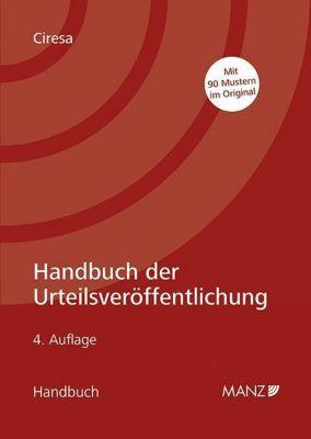 Handbuch der Urteilsveröffentlichung (f. Österreich) - Meinhard Ciresa |