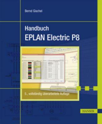 Handbuch EPLAN Electric P8, Bernd Gischel