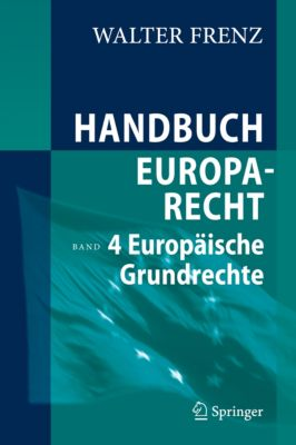 Handbuch Europarecht, Walter Frenz