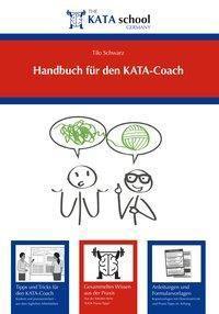 Handbuch für den KATA-Coach - Tilo Schwarz pdf epub
