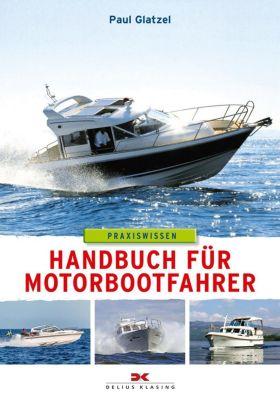 Handbuch für Motorbootfahrer, Paul Glatzel