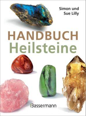 Handbuch Heilsteine, Simon und Sue Lilly