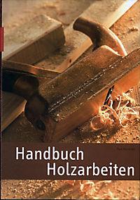Handbuch Holzarbeiten - Produktdetailbild 1